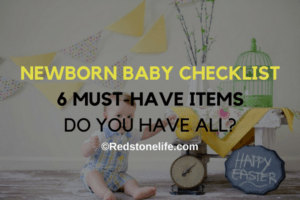 Newborn Baby Checklist: 6 Must-have Items - Do you have all? - ©Redstonelife.com