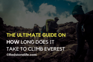 How Long Does It Take To Climb Everest - Redstonelife.com