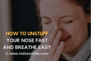 How To Unstuff Your Nose FAST And Breathe Easy - redstonelife.com