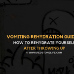 Vomiting Rehydration: How to Rehydrate Yourself After Throwing up - Redstonelife.com