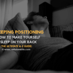 So You Want to Learn How to Make Yourself Sleep on Your Back?