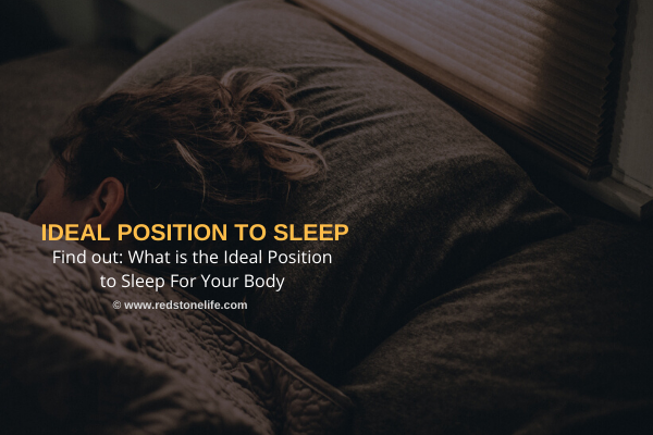 Find out: What is the Ideal Position to Sleep For Your Body