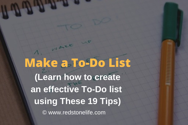 How To Make a To-Do List To Stay Productive & Get Things Done - Redstonelife.com