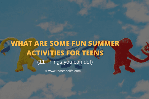 What Are Some Fun Summer Activities for Teens